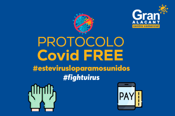 Protocolo COVID19 FREE en CC Gran Alacant